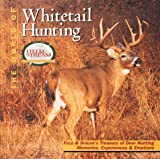 Field and Stream - The World of Whitetail Hunting, Creative Publishing International Editors and Times Mirror Magazines, Inc. Staff, 0865730849