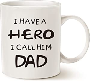 MAUAG Fathers Day for Dad Coffee Mug, I Have a Hero I Call Him Dad Funny Best Father's Day and Birthday Gifts for Dad Father Cup, White 11 Oz