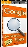 Google: Die 33 besten Tipps