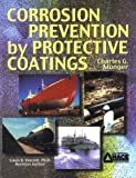 Corrosion Prevention by Protective Coatings, Charles G. Munger, 0915567040