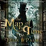 The Map of Time: A Novel | Felix J. Palma