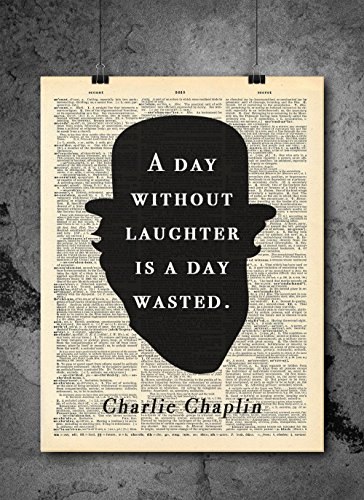 Ready Room - Charlie Chaplin Quote - Day Without Laughter - Vintage Dictionary Print 8x10 inch Vintage Art Abstract Prints Wall Art for Home Decor Wall Decorations For Living Room Bedroom Office Ready-to-Frame