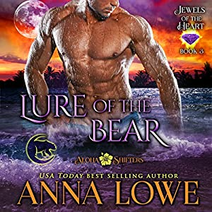 Download audiobook Lure of the Bear: Aloha Shifters: Jewels of the Heart, Book 3