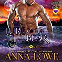 Lure of the Bear: Aloha Shifters: Jewels of the Heart, Book 3 Audiobook by Anna Lowe Narrated by Kelsey Osborne