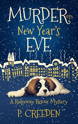 Murder on New Year's Eve (A Ridgeway Rescue Mystery Book 1)