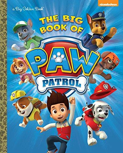The Big Book of Paw Patrol (Paw Patrol) (Big Golden Book) ()