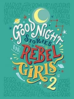 Good Night Stories For Rebel Girls Amazoncouk Elena Favilli