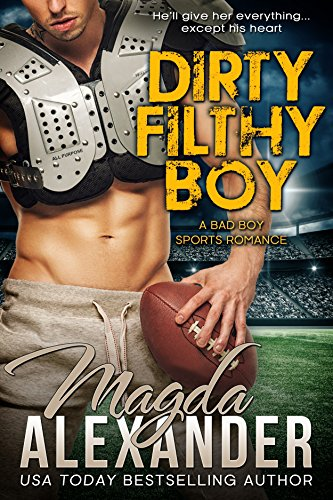 Dirty Filthy Boy (A Bad Boy Sports Romance) (Chicago Outlaws Book 1) by [Alexander, Magda] Read now on amazon