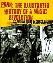 Punk: the Illustrated History of a Music Revolution