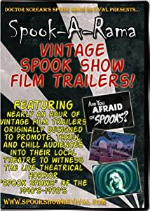 Spook-A-Rama: Vintage Spook Show Film Trailers