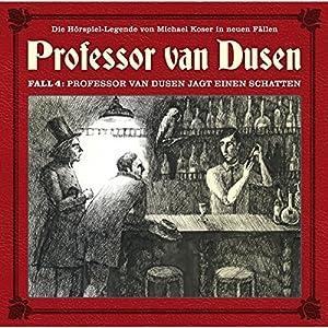 Professor van Dusen jagt einen Schatten (Professor van Dusen - Die neuen Fälle 4) Hörspiel