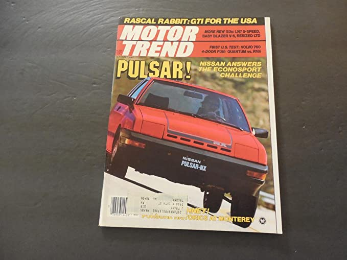 Motor Trend Nov 1982 Wasscally Wabbit; Volvo 760; Pulsar