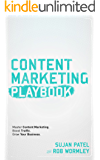 Content Marketing Playbook: MASTER THE ART OF CONTENT MARKETING