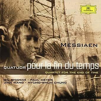 Amazon.com: Messiaen: Quatuor pour la fin du temps: Gil ...