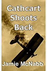 CATHCART SHOOTS BACK: A STEAMPUNK SHORT STORY Kindle Edition