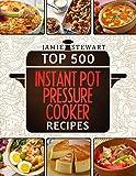Top 500 Instant Pot Pressure Cooker Recipes Cookbook Bundle