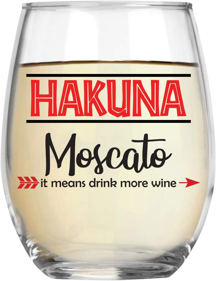 Hakuna Moscato It Means Drink More Wine Funny 15oz Crystal Stemless Wine Glass - Fun Wine Glasses with Sayings Idea For Women, Her, Mom on Mother's Day Or Christmas