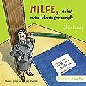 Hilfe, ich hab meine Lehrerin geschrumpft Hörbuch von Sabine Ludwig Gesprochen von: Jens Wawrczek