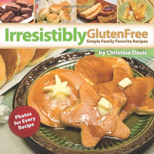 Irresistibly Gluten Free by Christina Davis