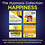 The Hypnosis Collection - Happiness: Four Complete Life-Changing Hypnosis Programs for a Life of Joy |  Inspire3 Hypnosis