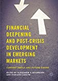 img - for Financial Deepening and Post-Crisis Development in Emerging Markets: Current Perils and Future Dawns book / textbook / text book