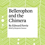 Bellerophon and the Chimera | Edward Ferrie