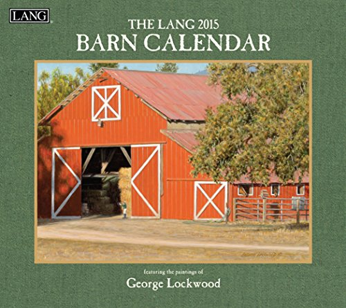 Lang January to December, 13.375 x 24 Inches, Perfect Timing Barn 2015 Wall Calendar by George Lockwood (1001780)