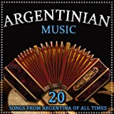 Argentinian Music. Songs from Argentina of All Times