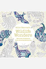 Millie Marotta's Wildlife Wonders: favourite illustrations from colouring adventures Paperback