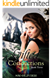 Gifted Connections: Book 3
