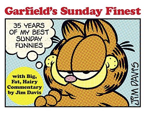 Garfields Sunday Finest 35 Years of My Best Sunday Funnies [Davis, Jim] (Tapa Blanda)