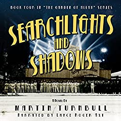 Searchlights and Shadows