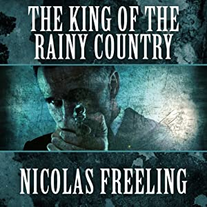 The King of the Rainy Country Audiobook