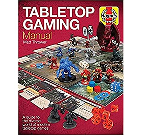 Tabletop Gaming Manual: A guide to the diverse world of modern tabletop games Haynes Manual: Amazon.es: Thrower, Matt: Libros en idiomas extranjeros