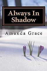 Always In Shadow: Robin Hood Part 2 Paperback