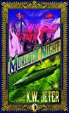 Morlock night by K. W. Jeter front cover