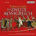 Das zweite Königreich Performance by Rebecca Gablé Narrated by Matthias Koeberlin, Udo Schenk, Volker Lechtenbrink