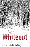Whiteout, Vicki Delany, 1553165616