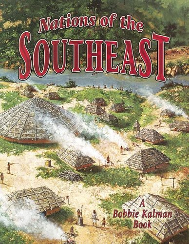 Nations of the Southeast (Native Nations of North America)