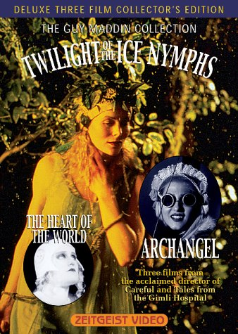 The Guy Maddin Collection (Twilight of the Ice Nymphs / The Heart of the World / Archangel) ()