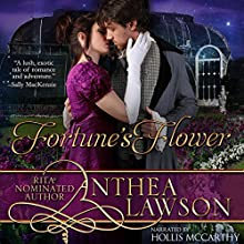 Fortune's Flower Audiobook by Anthea Lawson Narrated by Hollis McCarthy