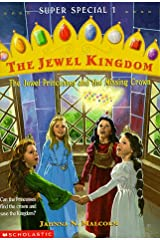 The Jewel Princesses and the Missing Crown (The Jewel Kingdom Super Special 1) Paperback