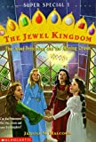 img - for The Jewel Princesses and the Missing Crown (The Jewel Kingdom Super Special 1) book / textbook / text book
