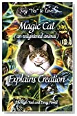 Magic Cat (an Enlightened Animal) Explains Creation