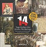 14 – Tagebücher des Ersten Weltkriegs: Farbfotografien und Aufzeichnungen aus einer Welt im Untergang