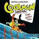 Ganz großes Kino (Coolman und ich 3) Hörspiel von Rüdiger Bertram Gesprochen von: David Wittmann, Robert Missler