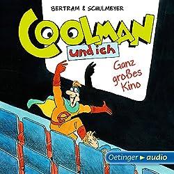 Ganz großes Kino (Coolman und ich 3)