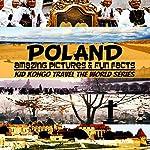 Poland: Travel The World Series, Volume 7 | Kid Kongo