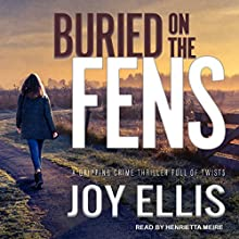 Buried on the Fens: DI Nikki Galena Series, Book 7 Audiobook by Joy Ellis Narrated by Henrietta Meire