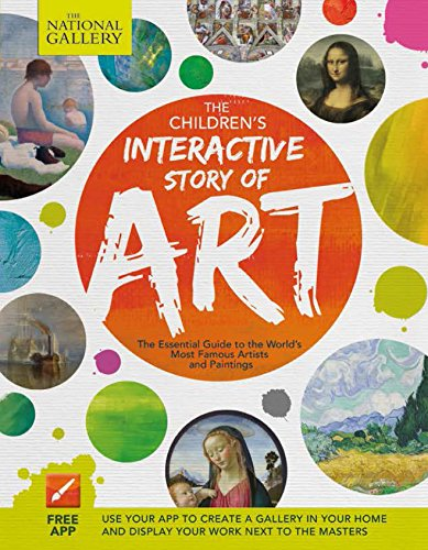 The Children's Interactive Story of Art: The Essential Guide to the World's Most Famous Artists and (Famous Artist Painting)